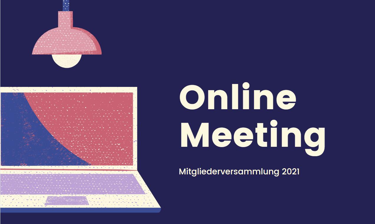 mitgliederversammlung 2021 Online